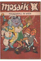 Maskenball in Wien - Mosaik 1979/1 - Régikönyvek