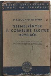 Szemelvények P. Cornelius Tacitus műveiből - Balogh Ányos - Régikönyvek
