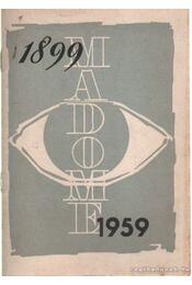 Madome 1899-1959 - Németh József - Régikönyvek