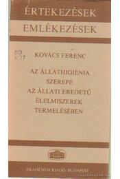 Az állathigiénia szerepe az állati eredetű élelmiszerek termelésében - Kovács Ferenc - Régikönyvek