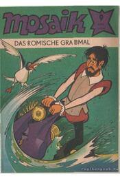 Das römische grabmal - Mosaik 1981/9 - Régikönyvek