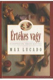 Értékes vagy - Max Lucado - Régikönyvek