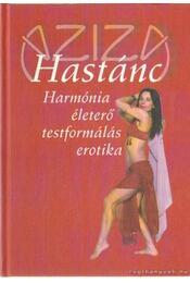 Hastánc - Balla Tünde Aziza - Régikönyvek