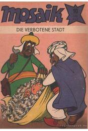 Die verbotene stadt - Mosaik 1981/10 - Régikönyvek
