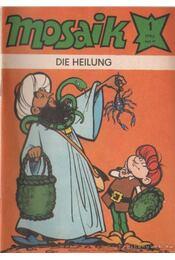 Die heilung - Mosaik 1982/1 - Régikönyvek