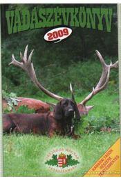 Vadászévkönyv 2009. - Pechtol János - Régikönyvek