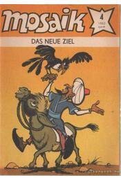 Das neue ziel - Mosaik 1983/4 - Régikönyvek