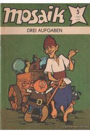 Drei aufgaben - Mosaik 1983/5 - Régikönyvek