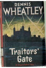 Traitors'gate - Wheatley, Dennis - Régikönyvek