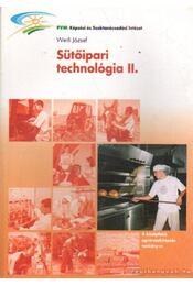 Sütőipari technológia II. - Werli József - Régikönyvek