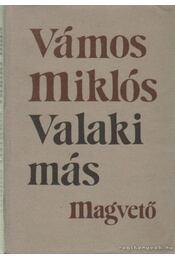 Valaki más - Vámos Miklós - Régikönyvek