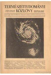 Természettudományi Közlöny 1933. május 9-10. szám - Gombocz Endre, Szabó-Patay József - Régikönyvek