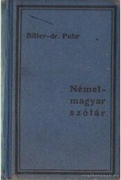 Német-magyar szótár - Bitter Illés dr.-Puhr Ferenc dr. - Régikönyvek