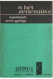 A hét zeneműve 1976/1 január-március - Kroó György - Régikönyvek