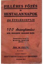 Filléres főzés és hustalan napok 150 ételreceptje - Madár Imréné - Régikönyvek