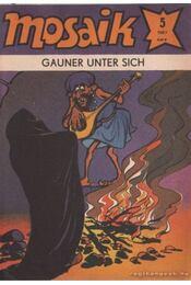 Gauner unter sich - Mosaik 1987/5 - Régikönyvek