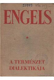 A természet dialektikája - Engels - Régikönyvek