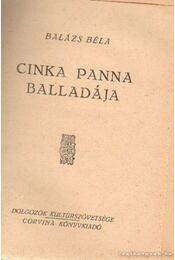 Cinka Panna balladája - Balázs Béla - Régikönyvek