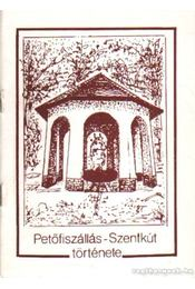 Petőfiszállás - Szentkút története - Régikönyvek