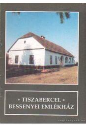 Tiszabercel Bessenyei emlékház - Régikönyvek