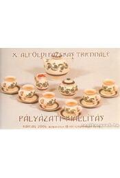 X. alföldi fazekas triennálé - Pályázati kiállítás - Régikönyvek