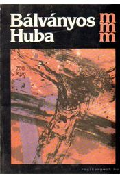 Bálványos Huba - Krunák Emese - Régikönyvek