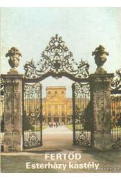 Fertőd - Esterházy kastély - Körber Ágnes - Régikönyvek