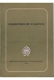 Erdővédelmi utasítás - Régikönyvek