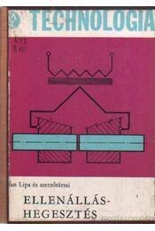 Ellenálláshegesztés - Lipa, Milan - Régikönyvek