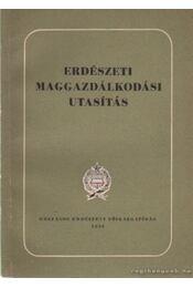 Erdészeti maggazdálkodási utasítás - Mátyás Vilmos - Régikönyvek