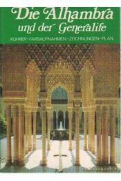 Die Alhambra und der Generalife - Antequera, Marino - Régikönyvek