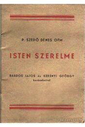 Isten szerelme - P. Szedő Dénes OFM - Régikönyvek
