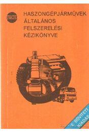 Haszongépjárművek általános felszerelési kézikönyve - Régikönyvek