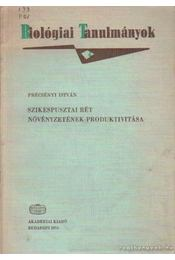 Szikespusztai rét növényzetének produktivitása - Précsényi István - Régikönyvek