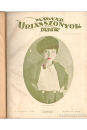 Magyar Uriasszonyok Lapja 1927. IV. évf. (fél évfolyam) - Kertész Béla - Régikönyvek