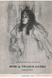 Szépművészeti Múzeum - Henri de Toulose-Lautrec grafikái - Harasztiné dr. Takács Marianna - Régikönyvek