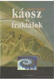 Káosz és fraktálok - Fokasz Nikosz - Régikönyvek