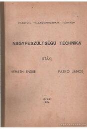 Nagyfeszültségű technika - Németh Endre, Patkó János - Régikönyvek