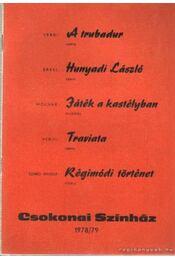 Csokonai Színház 1978-79 - Szabó Magda, Erkel Ferenc, Verdi, Molnár Ferencz - Régikönyvek