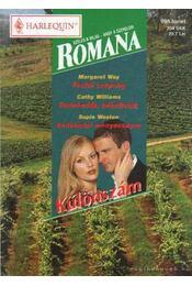Festői szépség - Perlekedők, békéltetők - Andalúziai menyasszony - Romana Különszám 25. kötet - Williams, Cathy, Way, Margaret, Weston, Sophie - Régikönyvek