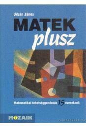 Matek plusz - Urbán János - Régikönyvek