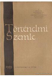 Történelmi Szemle 1959. II. éfvolyam 3-4. szám - Molnár Erik - Régikönyvek
