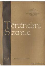 Történelmi Szemle 1958. I. éfvolyam 3-4. szám - Molnár Erik - Régikönyvek