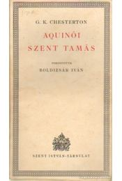 Aquinói Szent Tamás - CHESTERTON, G.K. - Régikönyvek
