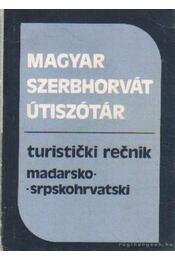 Magyar-szerbhorvát szerbhorvát-magyar útiszótár - Vujicsics Sztoján - Régikönyvek