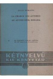 Az autóbuszok rohama - Romains, Jules - Régikönyvek