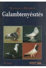 Galambtenyésztés - Mackrott, Heinrich - Régikönyvek