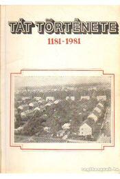 Tát története 1181-1981 - Kátai Ferenc - Régikönyvek