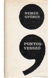Pontosvessző - Nemes György - Régikönyvek