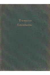 Tennyson - Swinburne - Bartos Tibor - Régikönyvek